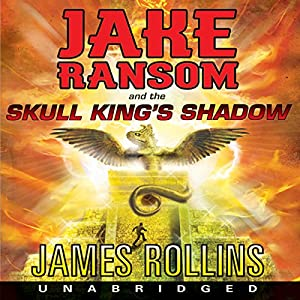 Jake Ransom and the Skull King's Shadow Audiobook