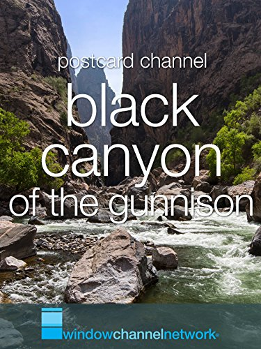 Black Canyon Of The Gunnison for Relaxation and Meditation