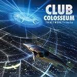 """TM NETWORK Tribute""""CLUB COLOSSEUM"""""""