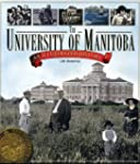 The University of Manitoba: An Illust...