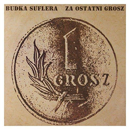 Budka Suflera - Za Ostatni Grosz (remastered) - Zortam Music