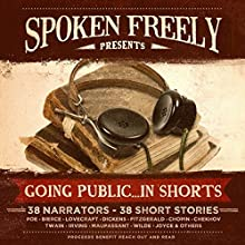 Going Public...in Shorts!: Complete Collection Audiobook by  various authors Narrated by  various narrators