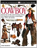img - for Eyewitness: Cowboy (Eyewitness Books) book / textbook / text book