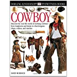 Eyewitness Cowboyby Dorling Kindersley