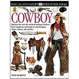 Eyewitness Cowboyby Dorling Kindersley