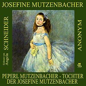 Peperl Mutzenbacher Hörbuch