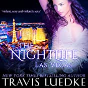 The Nightlife Las Vegas: The Nightlife Series Book 2 | Travis Luedke