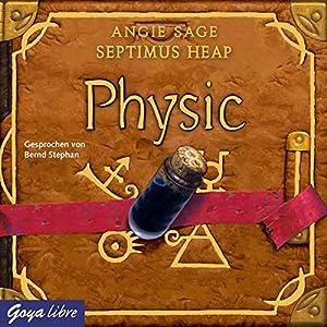 Physic (Septimus Heap 3) Hörbuch