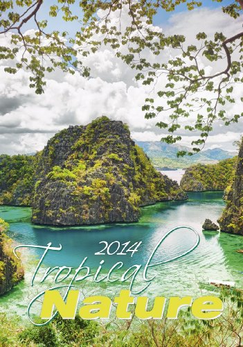 Tropical Nature 2014 Calendar