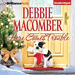 Here Comes Trouble | [Debbie Macomber]