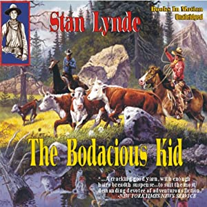 The Bodacious Kid | [Stan Lynde]