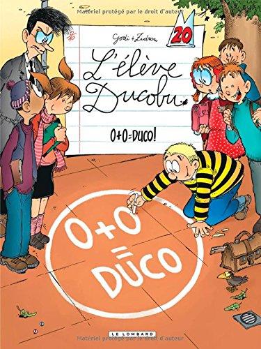 L'élève Ducobu (Tome 20) : 0+0=Duco !