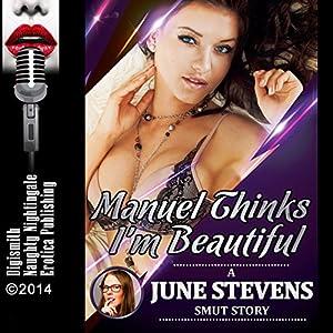 Manuel Thinks I'm Beautiful Audiobook