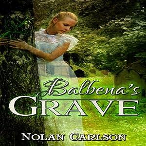Balbena's Grave Audiobook