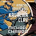 The Amazing Adventures of Kavalier & Clay Audiobook by Michael Chabon Narrated by David Colacci