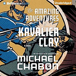 The Amazing Adventures of Kavalier & Clay | [Michael Chabon]