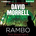 Rambo: First Blood Part II (       UNABRIDGED) by David Morrell Narrated by Eric G. Dove