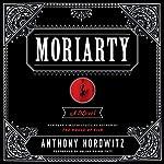Moriarty: A Novel | Anthony Horowitz