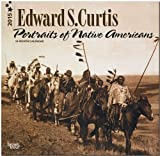 Curtis, Edward S - Portraits of Native Americans 2015 Square 12x12 (Multilingual Edition)