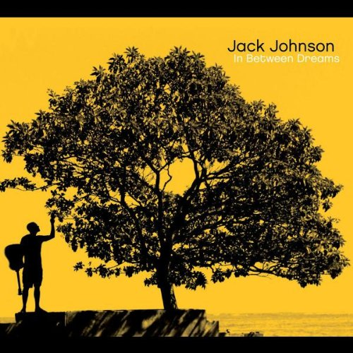 """In Between Dreams"" by Jack Johnson"