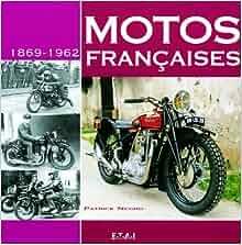 motos francaises, 1869-1962: 9782726893876: Amazon.com: Books