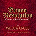 Demon Revolution: Oceans of Red, Book 1-3 Audiobook by Willow Cross Narrated by Abby Elvidge