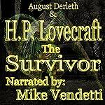 The Survivor | H. P. Lovecraft,August Derleth