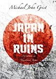 img - for Japan in Ruins: Adventures in Abandoned Japan book / textbook / text book