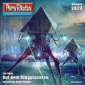 Auf dem Ringplaneten (Perry Rhodan 2823) | Leo Lukas
