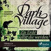 Zu Erde sollst du werden (Dark Village 5) | Kjetil Johnsen