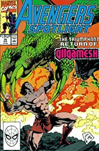 Avengers Spotlight #35 : Featuring Gilgamesh (Marvel Comics) by Danny Fingeroth and Jim Valentino