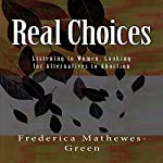 Real Choices | Frederica Mathewes-Green
