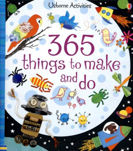 The 365 Things to Make and Do