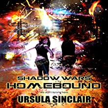 Shadow Wars: Homebound (       UNABRIDGED) by Ursula Sinclair Narrated by Todd Van Linda