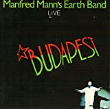 Live in Budapest by Manfred Mann's Earth Band