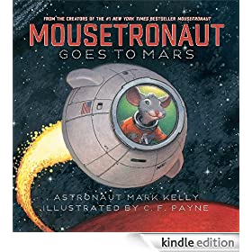 Mousetronaut Goes to Mars: with audio recording (Paula Wiseman Books)