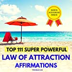 Top 111 Super Powerful Law of Attraction Affirmations | Thomas Lee