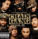 State Property Presents The Chain Gang Vol II (Explicit)