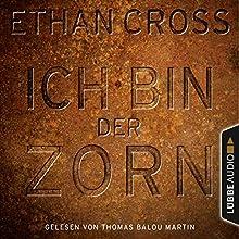 Ich bin der Zorn (Francis Ackerman junior 4) Hörbuch von Ethan Cross Gesprochen von: Thomas Balou Martin