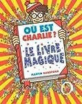 O� est Charlie ? Le Livre Magique