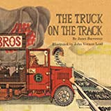 The Truck on the Track (1465340343) by Burroway, Janet