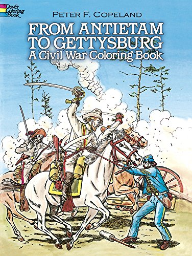 From Antietam to Gettysburg (Dover History Coloring Book)