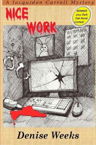 Book: Nice Work by Denise Weeks