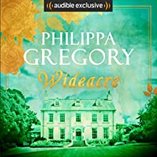 Wideacre: Wideacre, Book 1 Audiobook by Philippa Gregory Narrated by Emma Powell