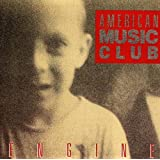 Engine ~ American Music Club