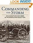 Commanding the Storm: Civil War Battl...