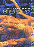 Body Criticism: Imaging the Unseen in Enlightenment Art and Medicine