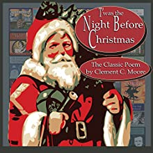 T'was the Night Before Christmas [Classic Tales Edition] Audiobook by Clement C. Moore Narrated by B. J. Harrison