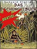 Das Dschungelbuch: Illustrierte Ausgabe (Gratis bei Null Papier) (German Edition)