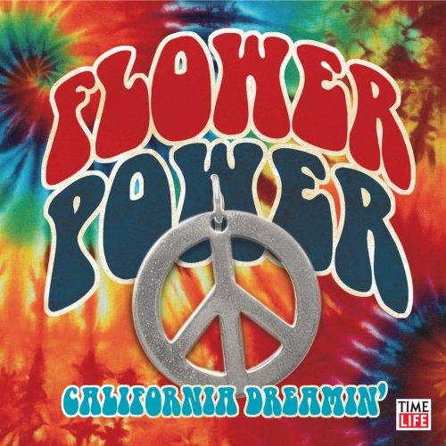 Flower Power: California Dreamin'